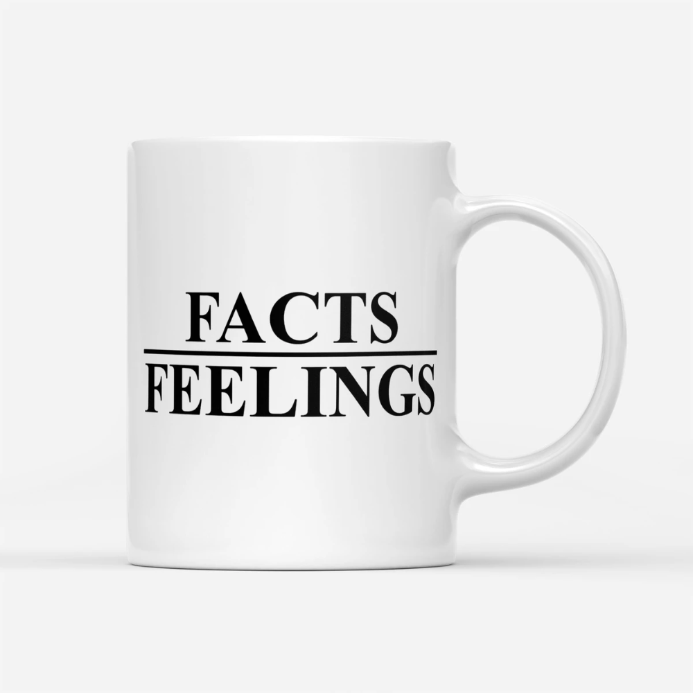 Official Facts Over Feelings 2020 White Mug Coffee Cup From Breakingm Mugs Coffee Cups Funny Mugs