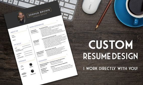Custom Resume Design, Creative Resume Design: GET HIRED!