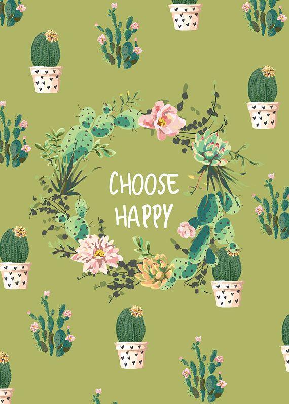 choose happy quote, succulent graphic art quote, Watercolor art ...
