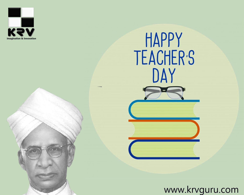 Remembering Dr Sarvepalli Radhakrishnan On The Occasion Of His Birthday Teachersday Wishing Each Happy Teachers Day Digital Marketing Agency Teachers Day