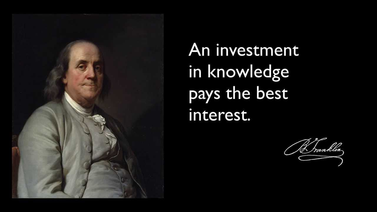 Ben Franklin And Education Ben Franklin Quote On Knowledge