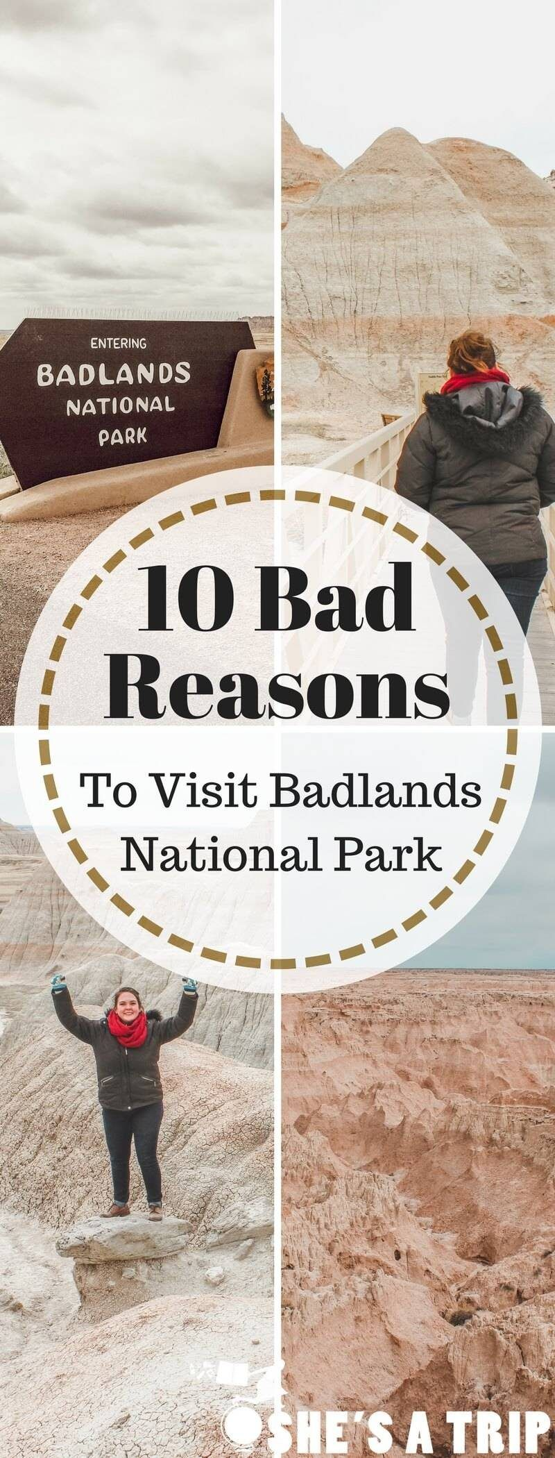 10 Bad Reasons To Visit Badlands National Park South Dakota