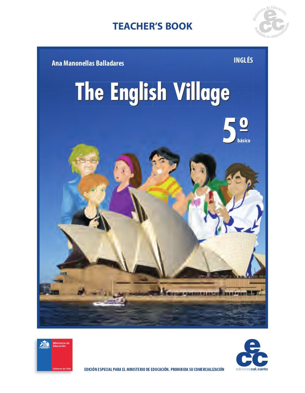 Ingles Basico Libro Inglés 5 Básico Teacher 39s Book By Luis Fernandez Martinez