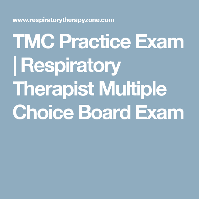 TMC Practice Exam | RT | Practice exam, Board exam