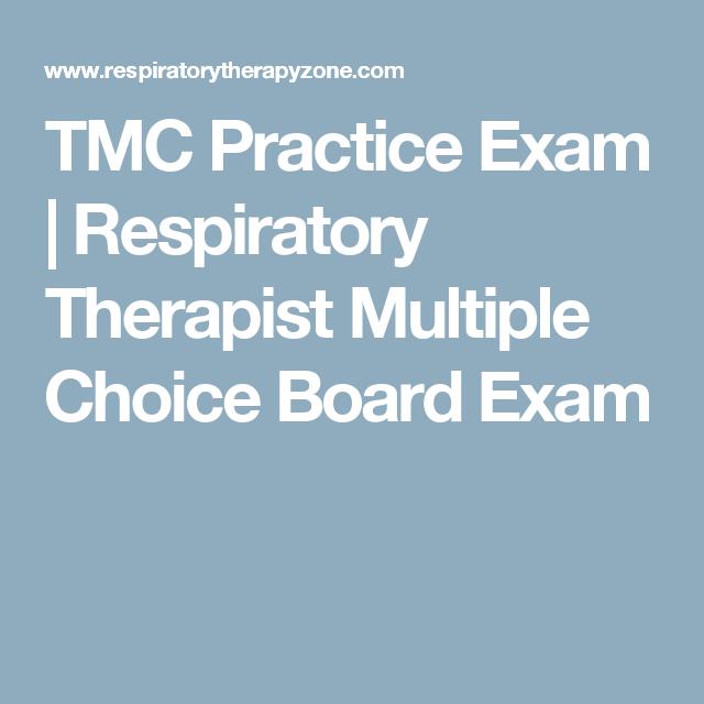 TMC Practice Exam | Respiratory Therapist Multiple Choice Board ...