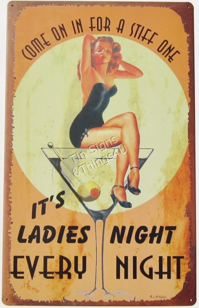 It\'s Ladies Every Night Pinup TIN SIGN martini poster vintage bar ...