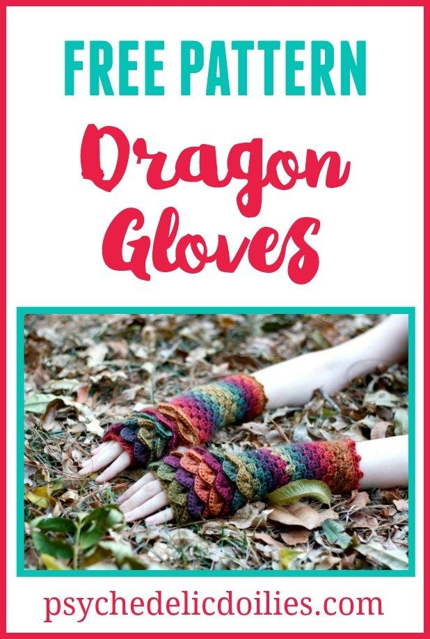 Dragon Gloves Free Crochet Pattern Psychedelic Doilies Blog