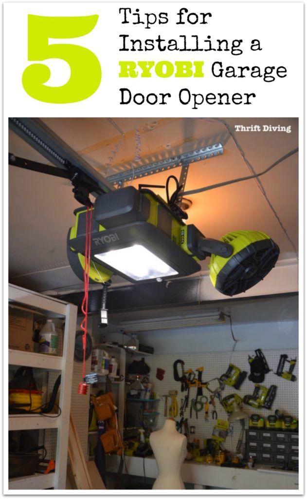 5 Tips For Installing A Ryobi Garage Door Opener Garage Door Opener Door Opener Ryobi