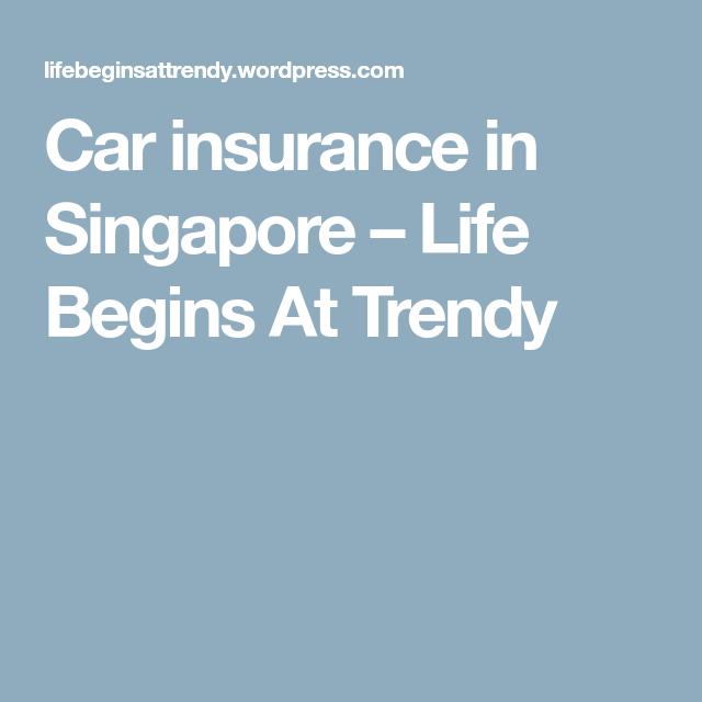 Car Insurance In Singapore Car Insurance Singapore Car