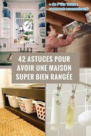 42 astuces pour avoir une maison super bien rang e ne ratez pas la n 39 organizations. Black Bedroom Furniture Sets. Home Design Ideas
