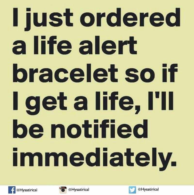 I just ordered a life alert bracelet Life alert, Funny