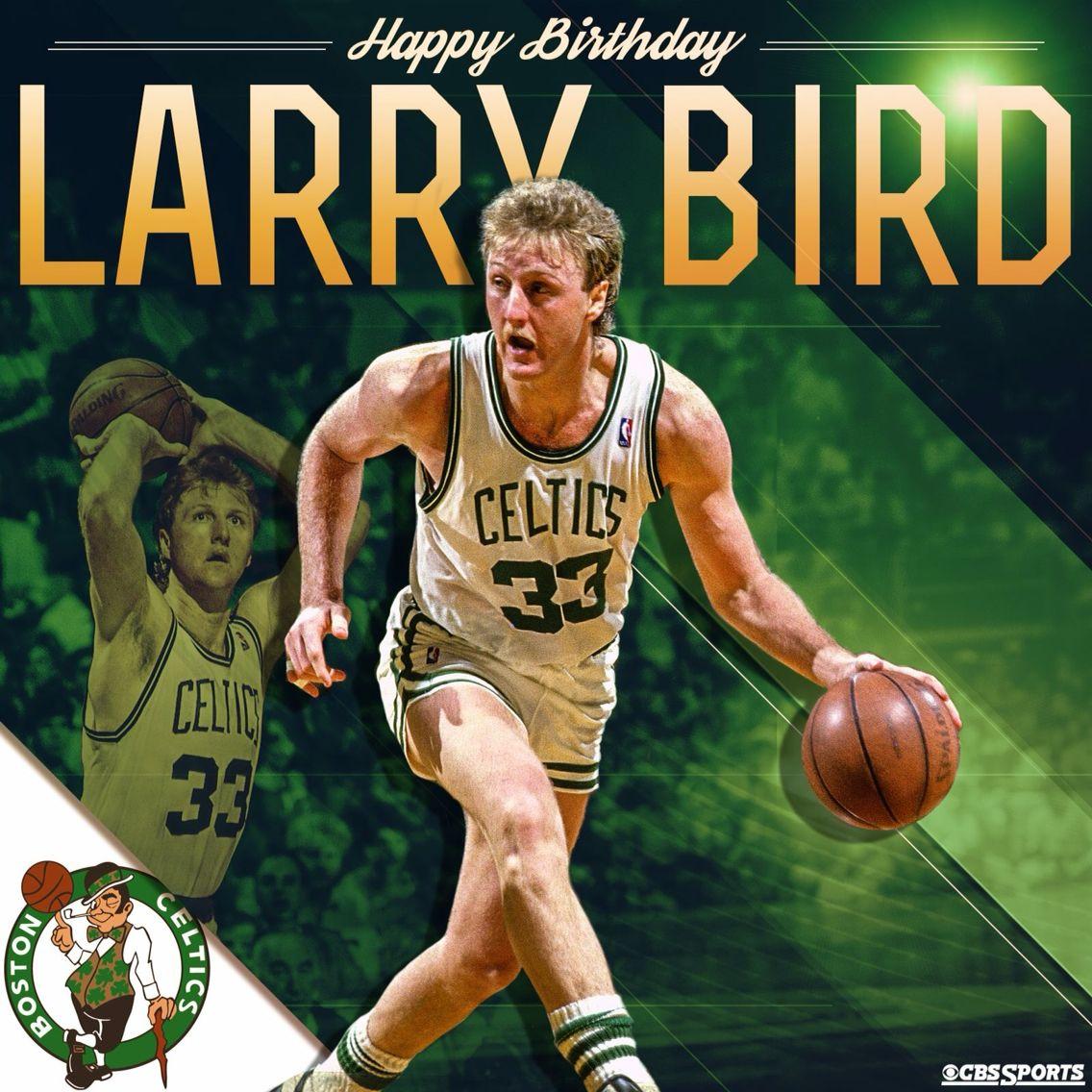 The Legend Larry bird, Happy birthday larry, Larry
