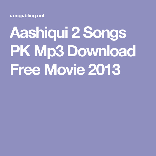 all song of aashiqui 2 mp3 free download