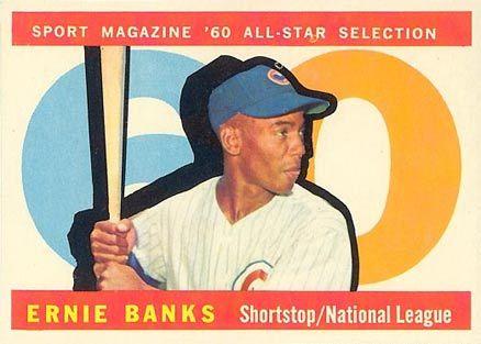 1960 Topps Banks All Star Ernie Banks Baseball Cards Sports Magazine