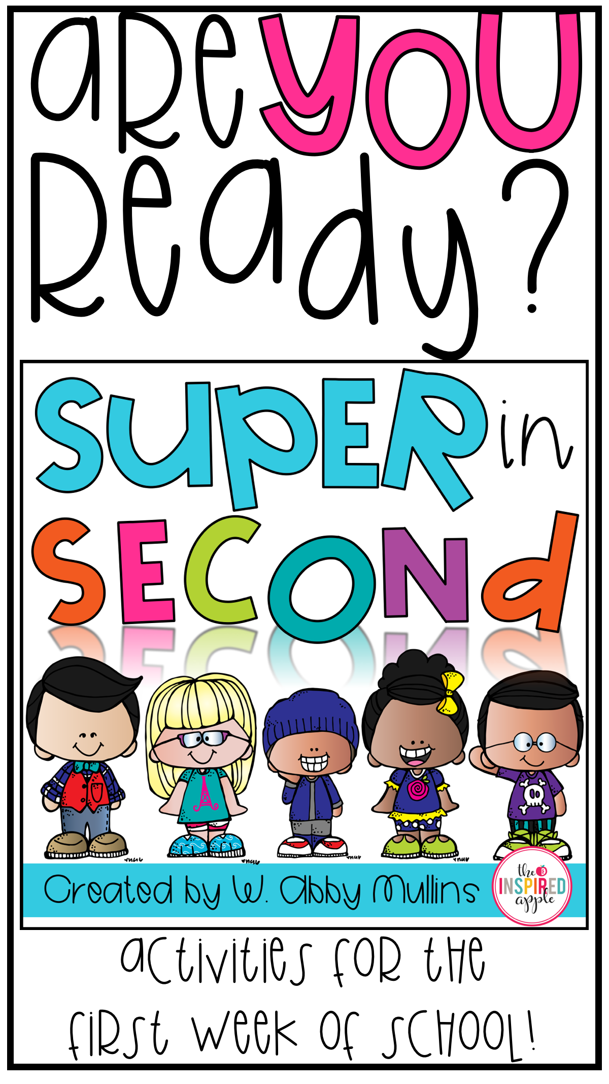 Are You Ready For The First Week Of Second Grade This