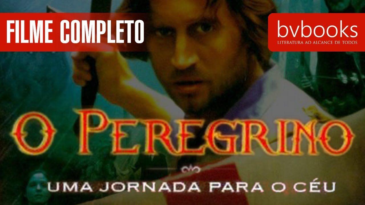 O Peregrino Filme Completo Dublado Em 2020 O Peregrino Filme Filmes Completos Filmes