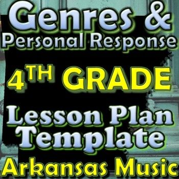 4th Gr Unit Plan Template - Genres/Personal Response - Arkansas - unit lesson plan template