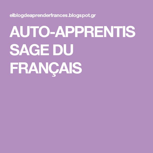 AUTO-APPRENTISSAGE DU FRANÇAIS