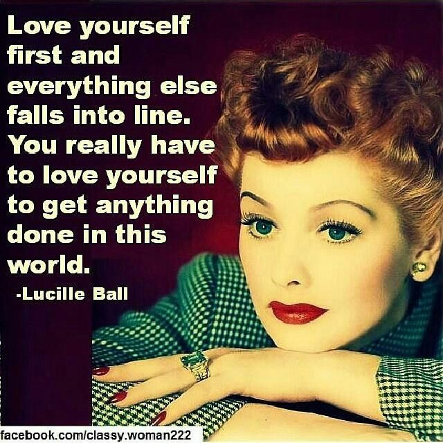 Pin By Sara Hubbard On Tv Shows Empowering Quotes Love Lucy Lucille Ball