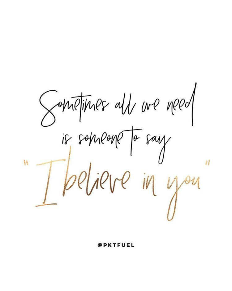 i believe in you quotes and sayings - photo #19