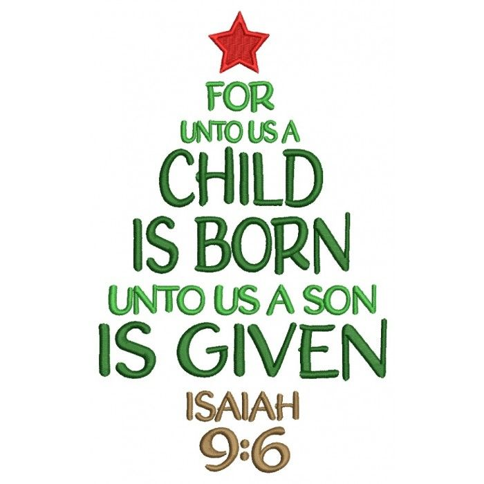 For Unto A Child Is Born Unto US A Son Is Given ISAIAH 9-6 Christmas Tree Filled Machine ...