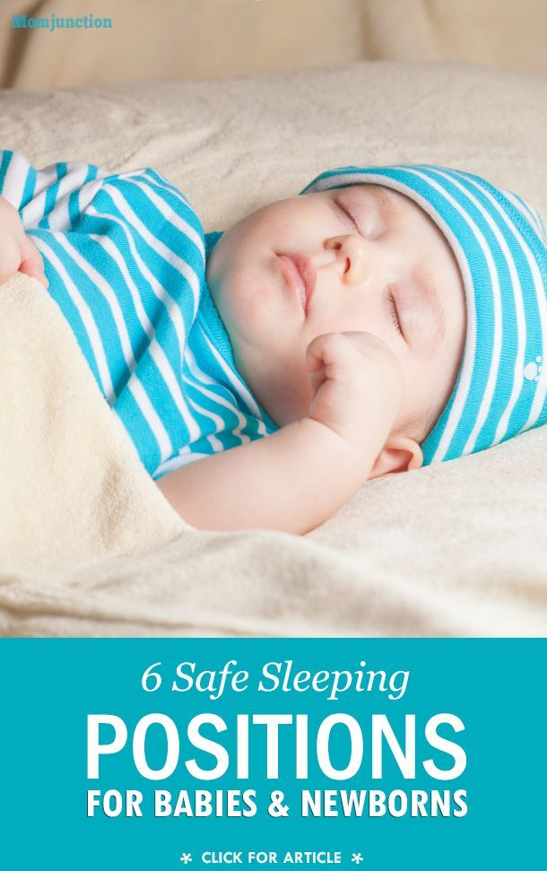 Sleeping Positions For Babies What Is Safe And What Is Not Baby Sleeping Positions Newborn Baby Sleep Help Baby Sleep