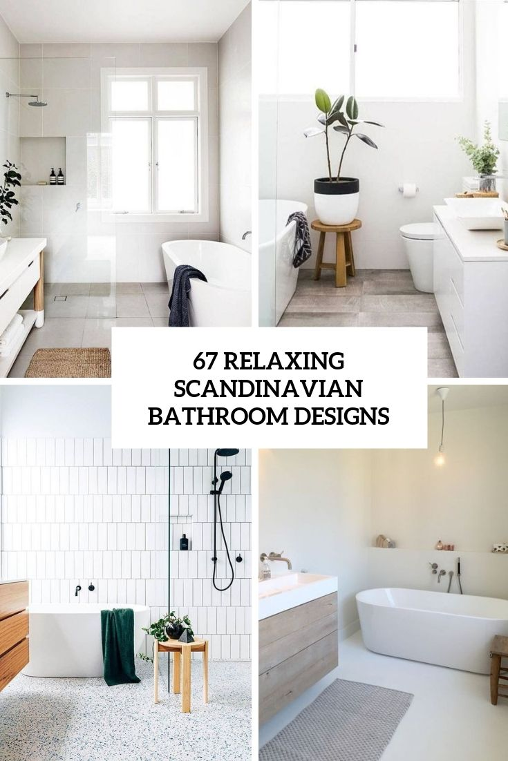 Relaxing Scandinavian Bathroom Designs Cover Scandinavian Bathroom Bathroom Design Scandi Bathroom