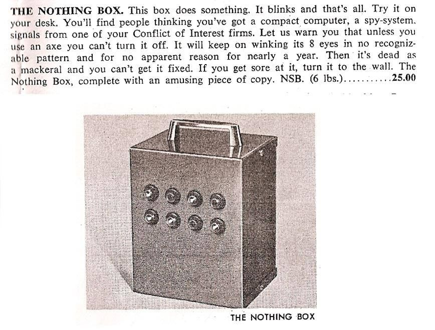 The Nothing Box This Box Does Something It Blinks And That S All Try It On Your Desk You Ll Find People Thinking Something To Do Cold Case Off Color Humor