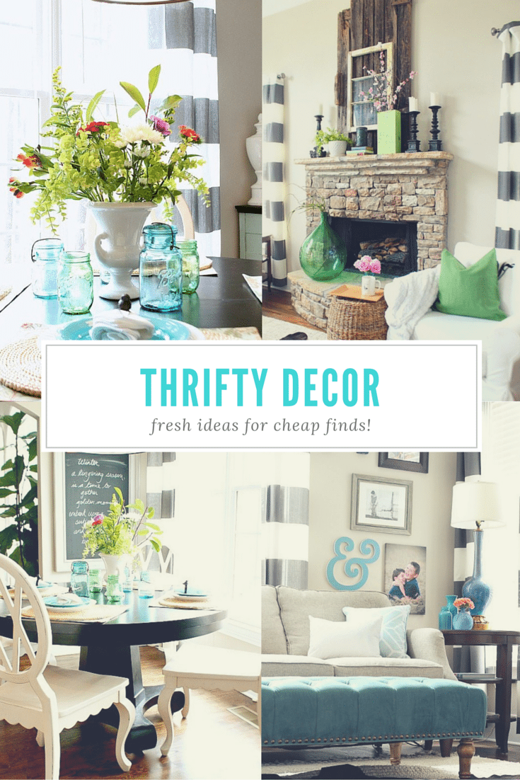 Thrifty Decor Ideas For You To Decorate Your Home On A Budget