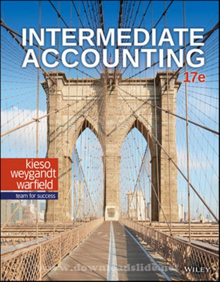 Intermediate Accounting 17th Edition By Kieso Weygandt Warfield Pdf Download Accounting Accounting Books Accounting Education