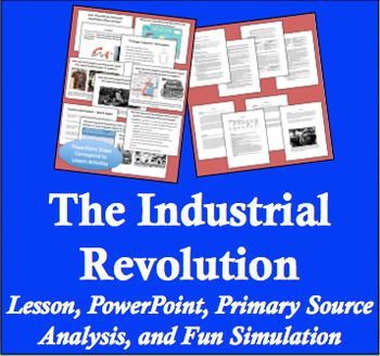 Industrial Revolution Lesson And Fun Simulations Teacher Lesson