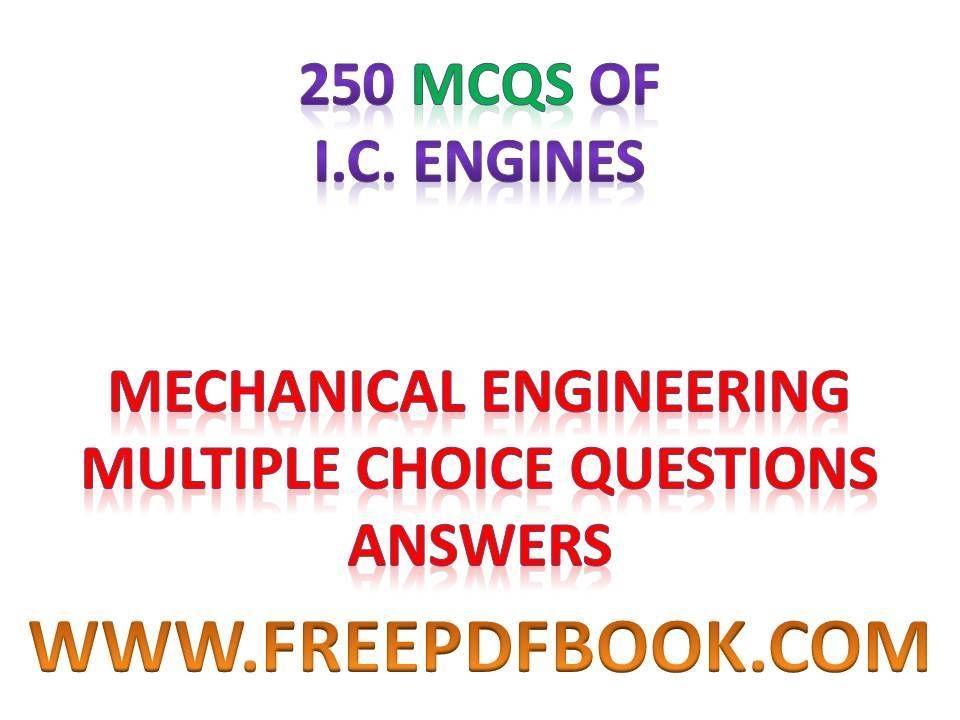 I C  Engines - Mechanical Engineering Multiple choice