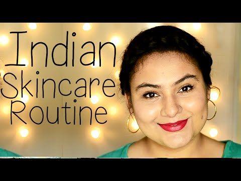 Indian Skin Care Routine Delhi Fashion Blogger Night Skin Care Routine Men Skin Care Routine Skin Care