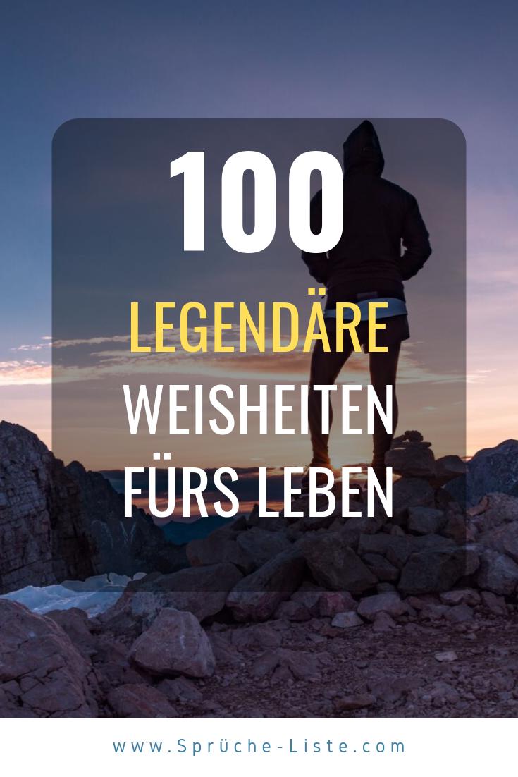 100 Legendare Weisheiten Furs Leben Weisheiten Furs Leben Weisheiten Kurze Zitate Leben