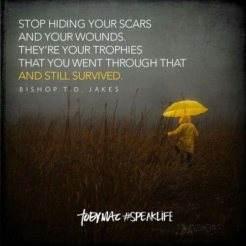 Scars Speak: Stop Hiding Your Scars. #tobymac #speaklife