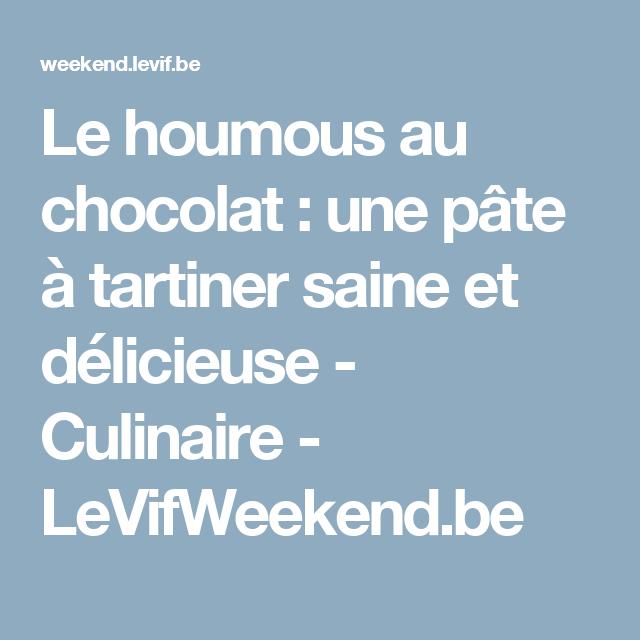Le houmous au chocolat : une pâte à tartiner saine et délicieuse - Culinaire - LeVifWeekend.be