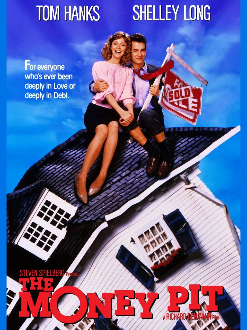 The Money Pit with Tom Hanks and Shelley Long