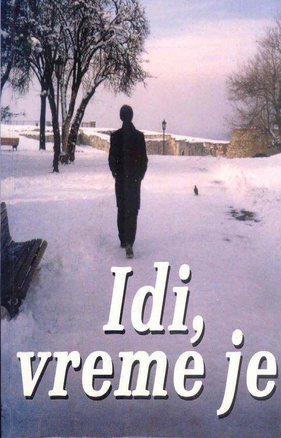 Idi Vreme Je Marija Jovanovic Book Worth Reading Books To Read My Books
