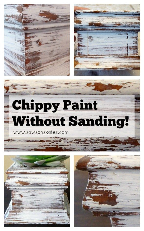Diy Chippy Paint Look Without Sanding Paint Furniture Diy