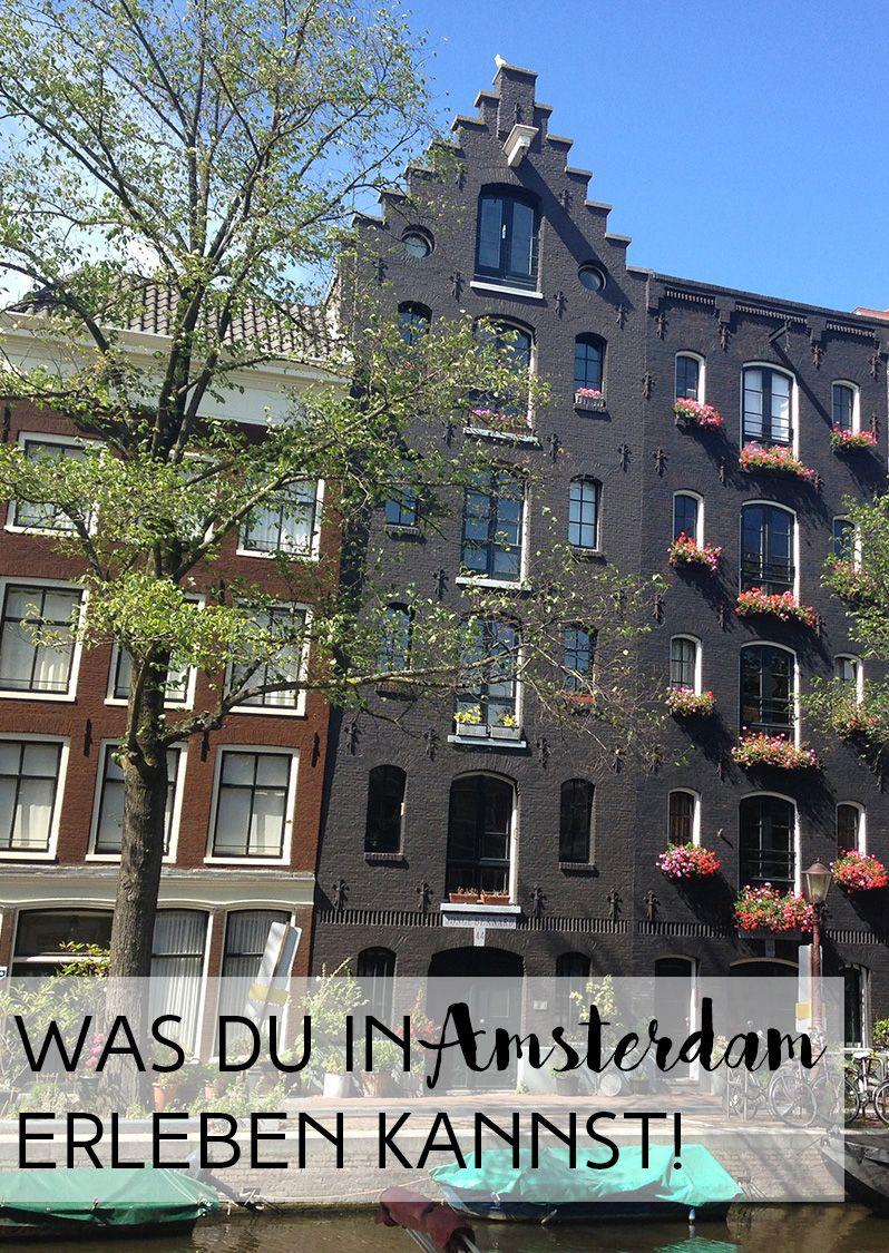 travel was du in amsterdam erleben kannst reiselust pinterest reisen amsterdam und. Black Bedroom Furniture Sets. Home Design Ideas