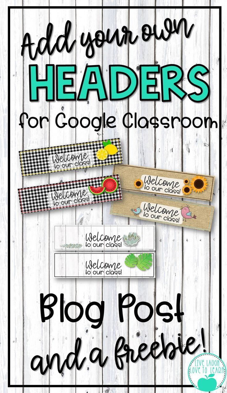 Customize Your Google Classroom!