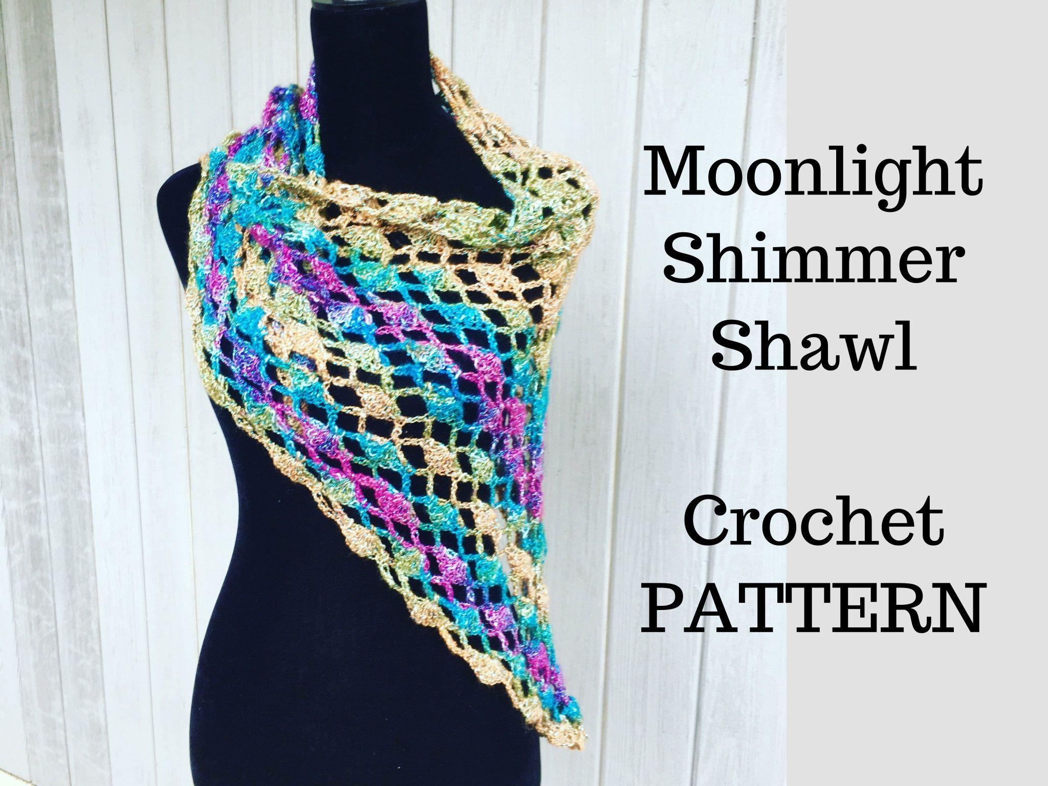 PATTERN - Crochet Lace Shawl - Moonlight Shimmer Shawl - Easy Lace Crochet by LightandJoyDesigns on Etsy
