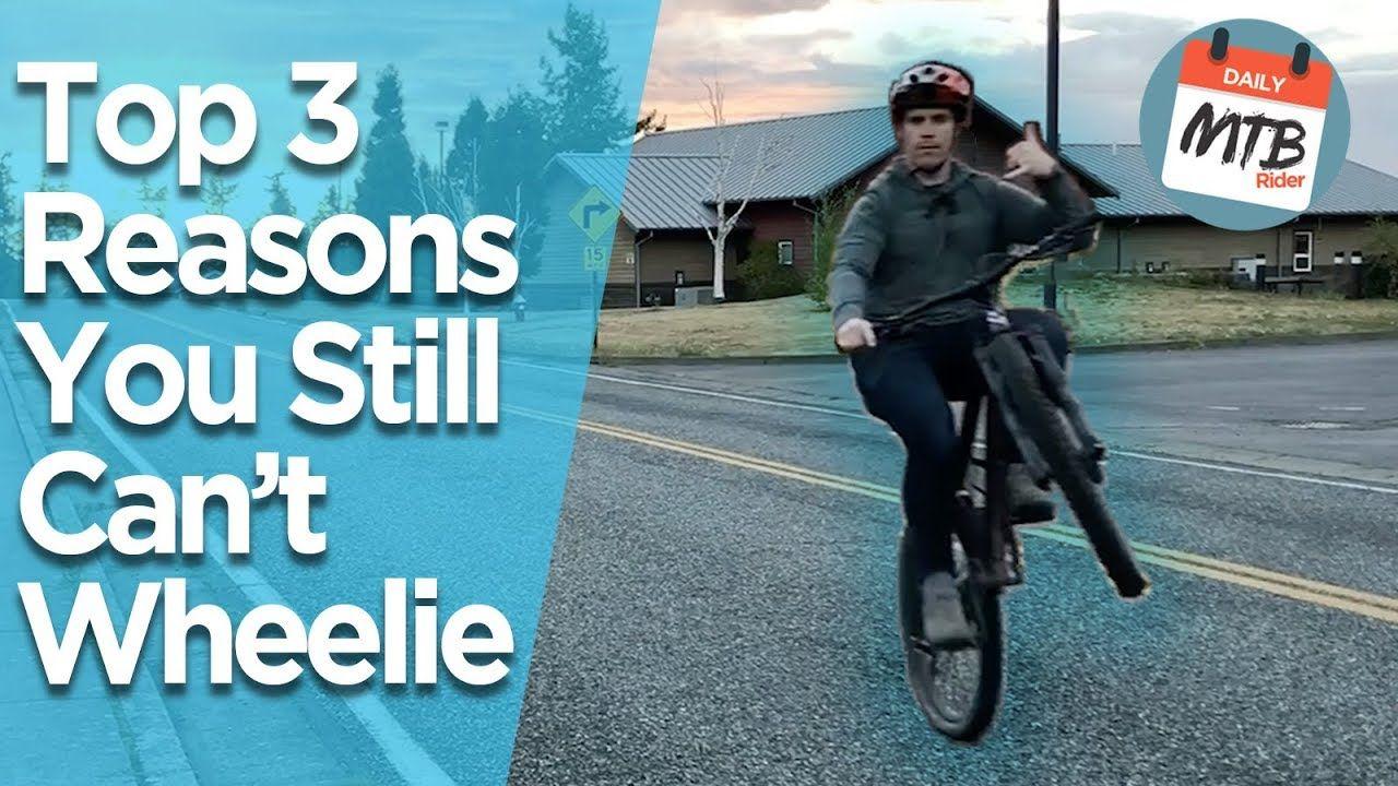Top 3 Reasons People Can T Wheelie A Bike How To Wheelie A Bike