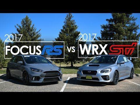 2017 Ford Focus Rs Vs 2017 Subaru Wrx Sti Comparison Driving