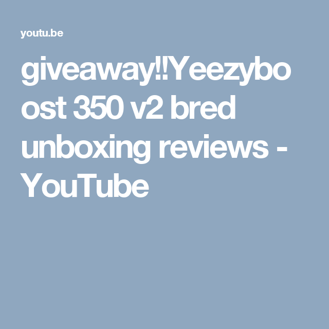 4862174d66c430 ... release date 1a642 7f0fa Adidas · giveaway!!Yeezyboost 350 v2 bred  unboxing reviews ...