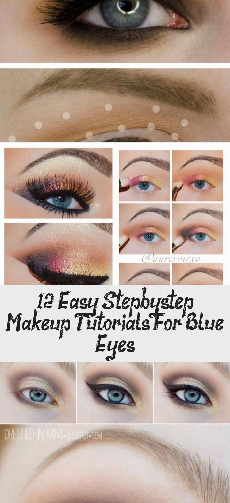 Photo of 12 Easy Step-by-step Makeup Tutorials For Blue Eyes – Make-up