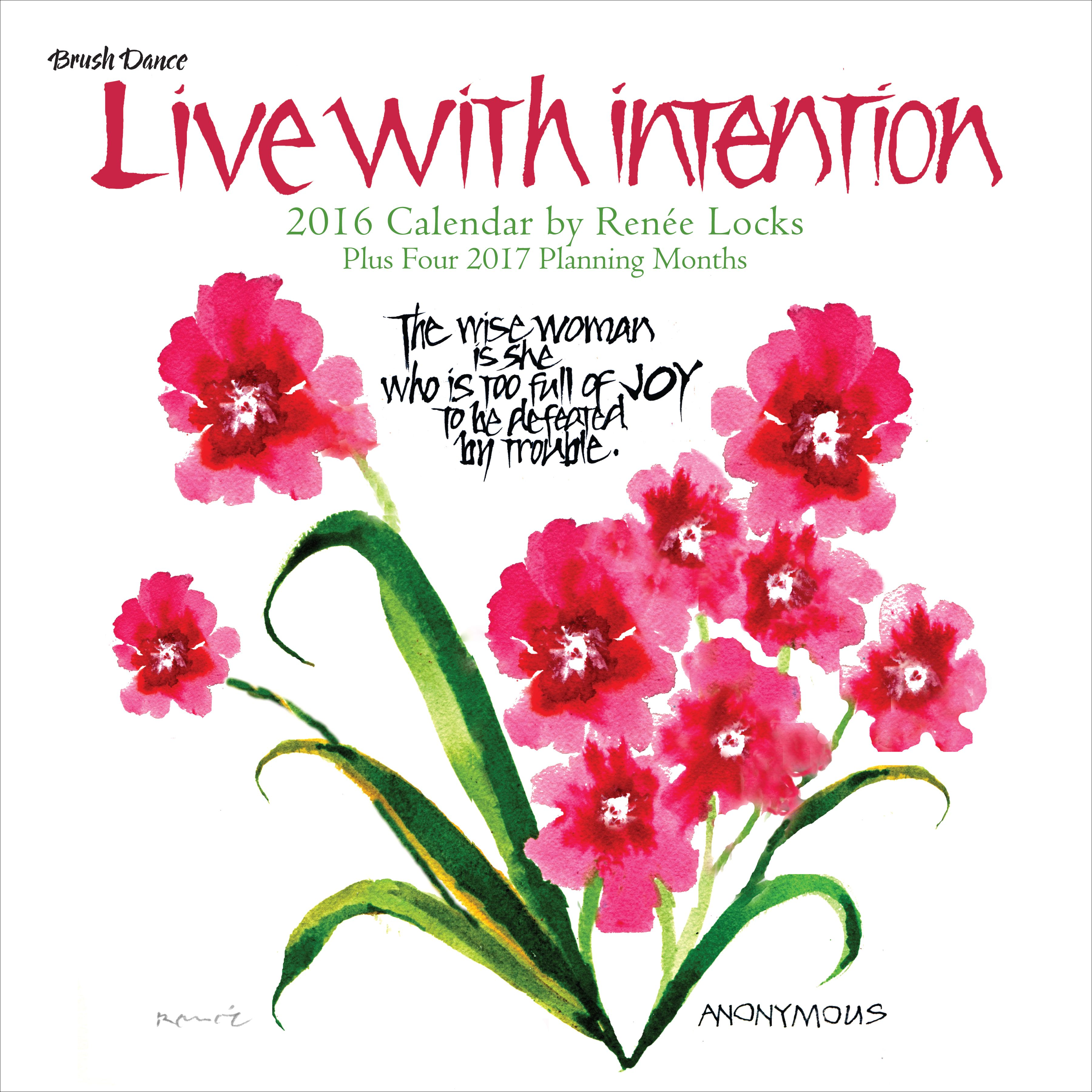 Brush Dance Live with Intention 2016 Wall Calendar
