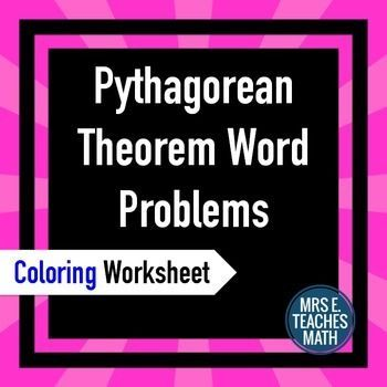 Pythagorean Theorem Word Problems Coloring Worksheet  Pythagorean