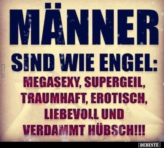 Männer sind wie Engel: Megasexy, supergeil, traumhaft..