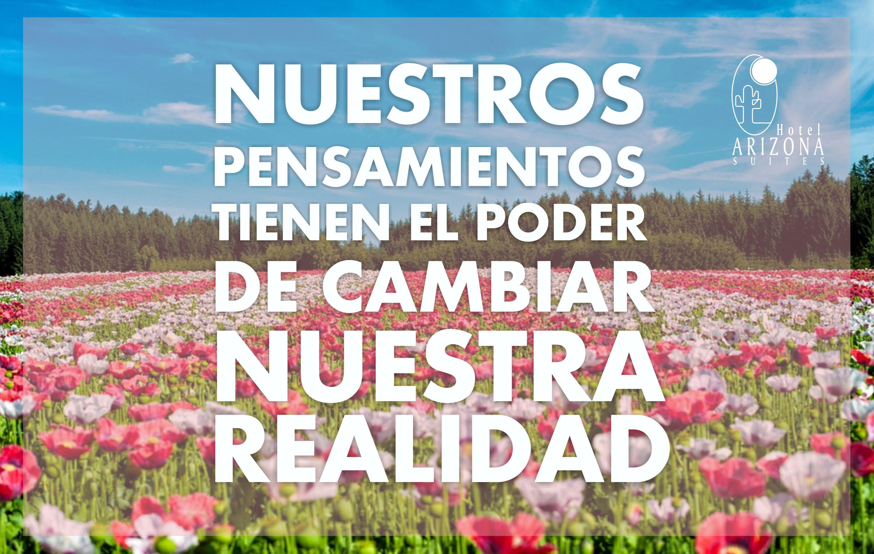 Nuestros pensamientos tienen el poder de cambiar nuestra realidad #frasemotivadora #motivacion #cucuta